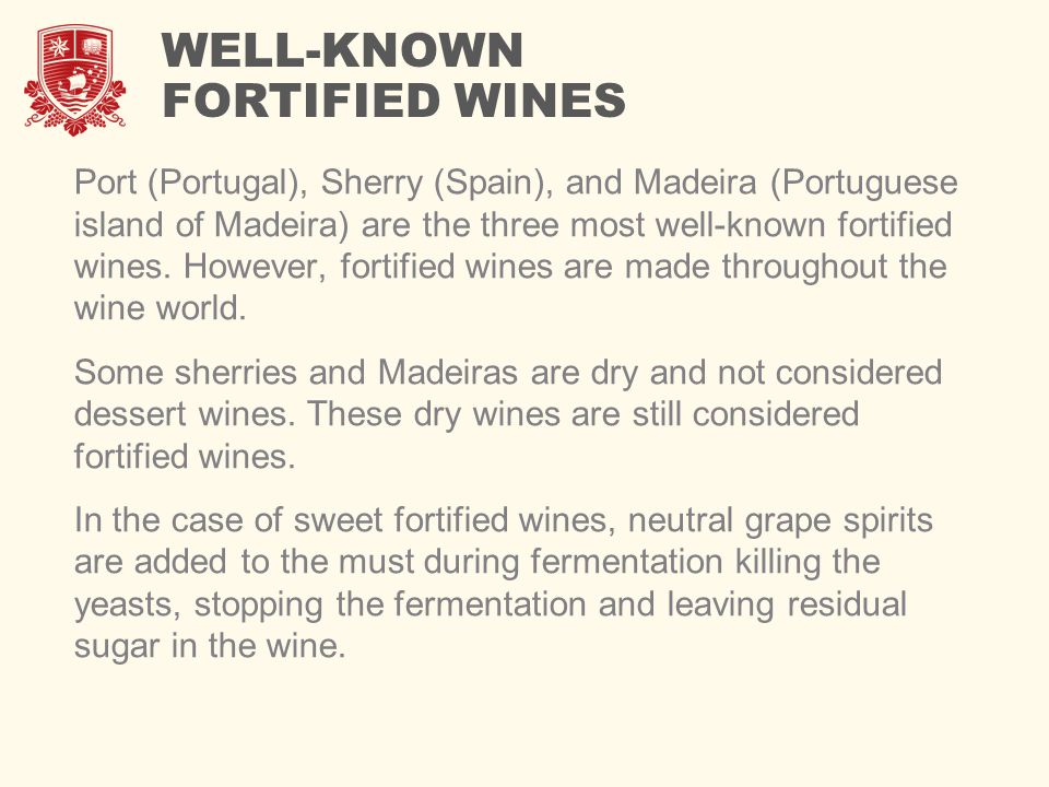 WELL-KNOWN FORTIFIED WINES