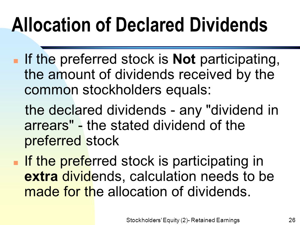 Allocation of Declared Dividends