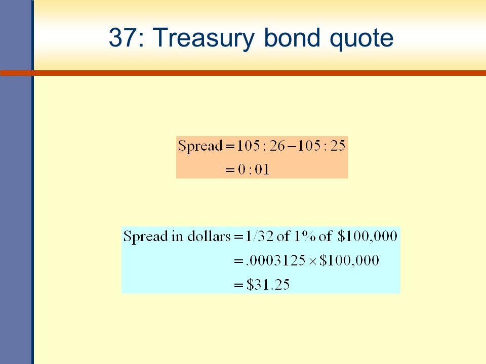 37: Treasury bond quote