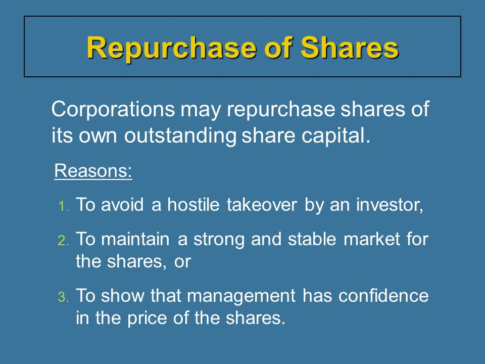 Repurchase of Shares Reasons: