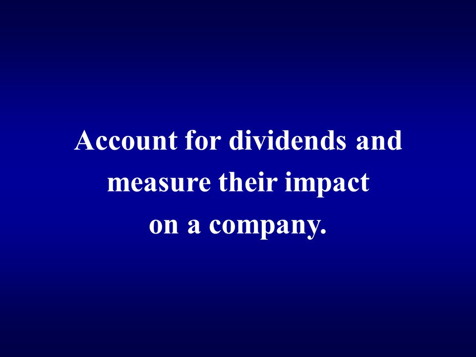 Account for dividends and