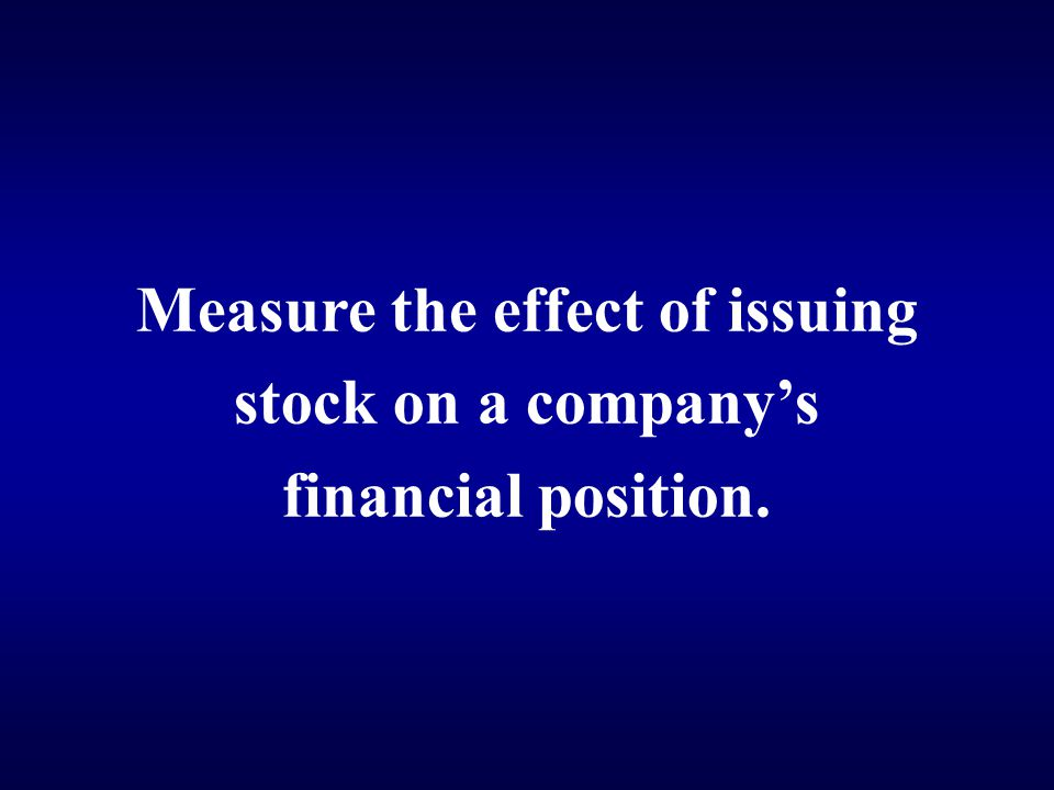 Measure the effect of issuing