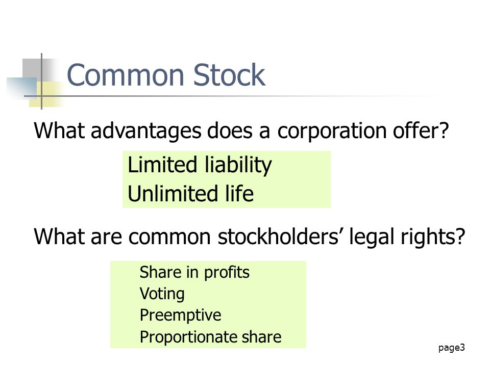 Common Stock What advantages does a corporation offer