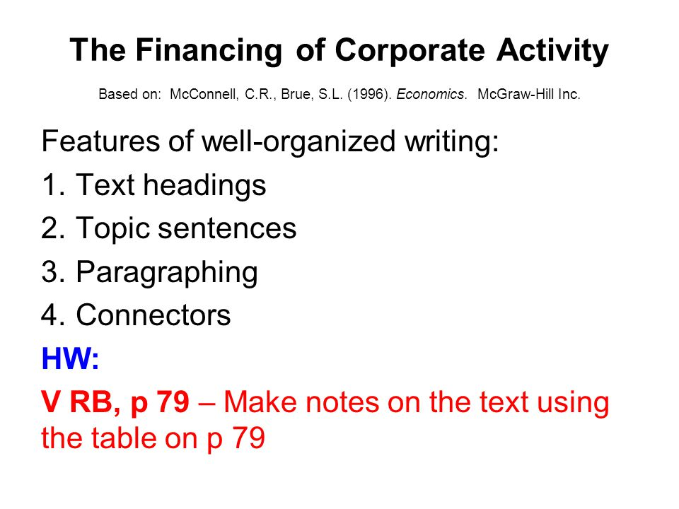 The Financing of Corporate Activity Based on: McConnell, C. R