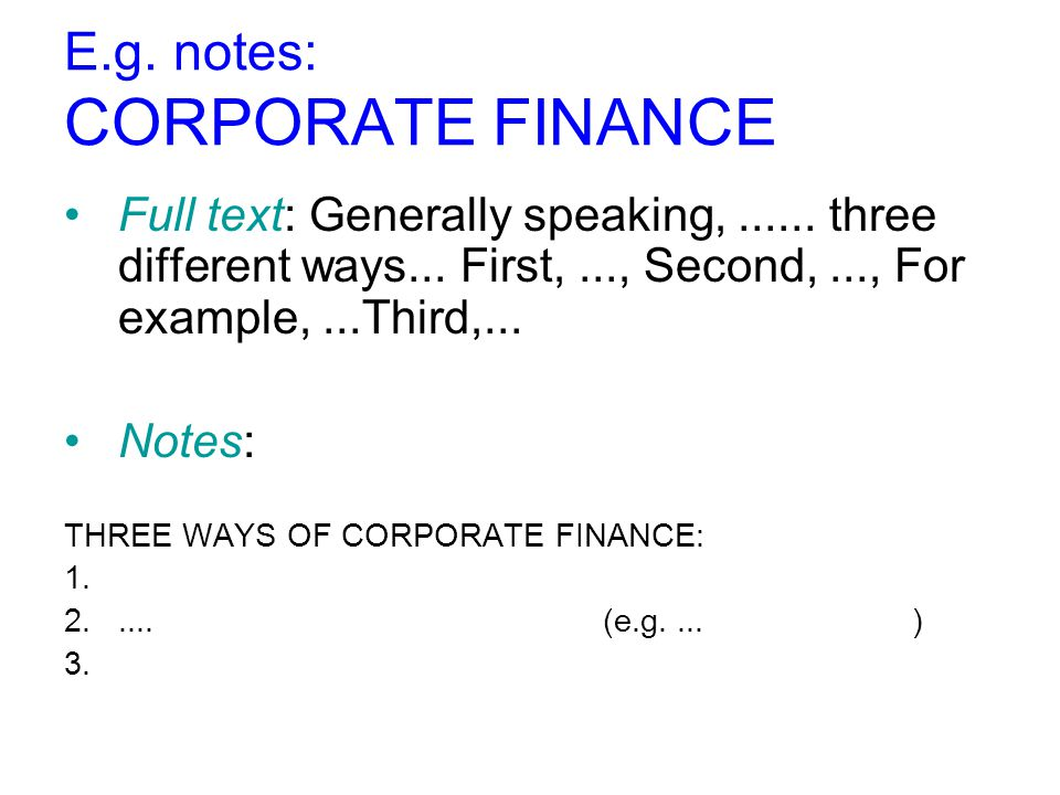 E.g. notes: CORPORATE FINANCE