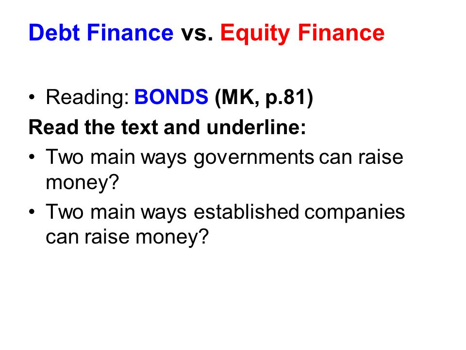 Debt Finance vs. Equity Finance