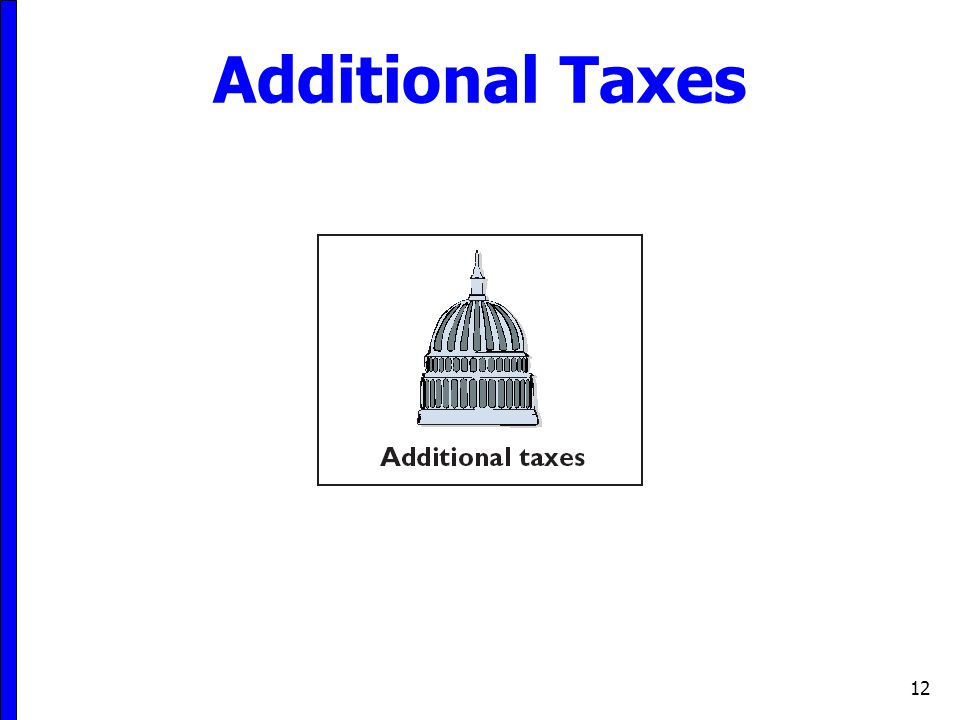 Additional Taxes