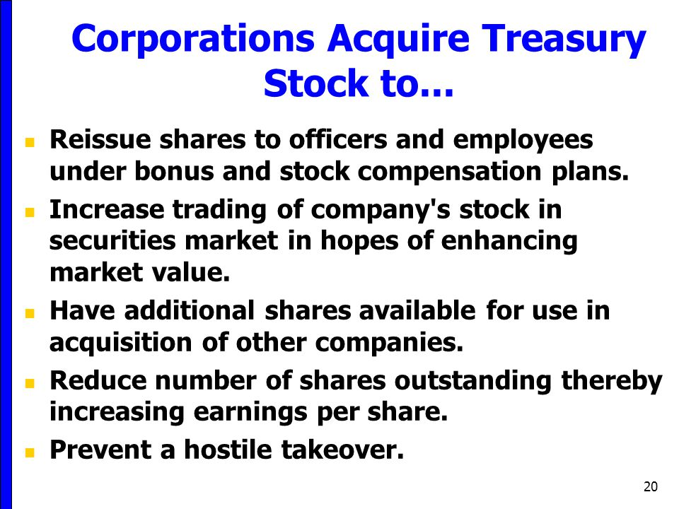Corporations Acquire Treasury Stock to...