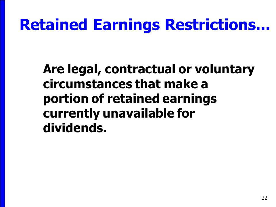 Retained Earnings Restrictions...