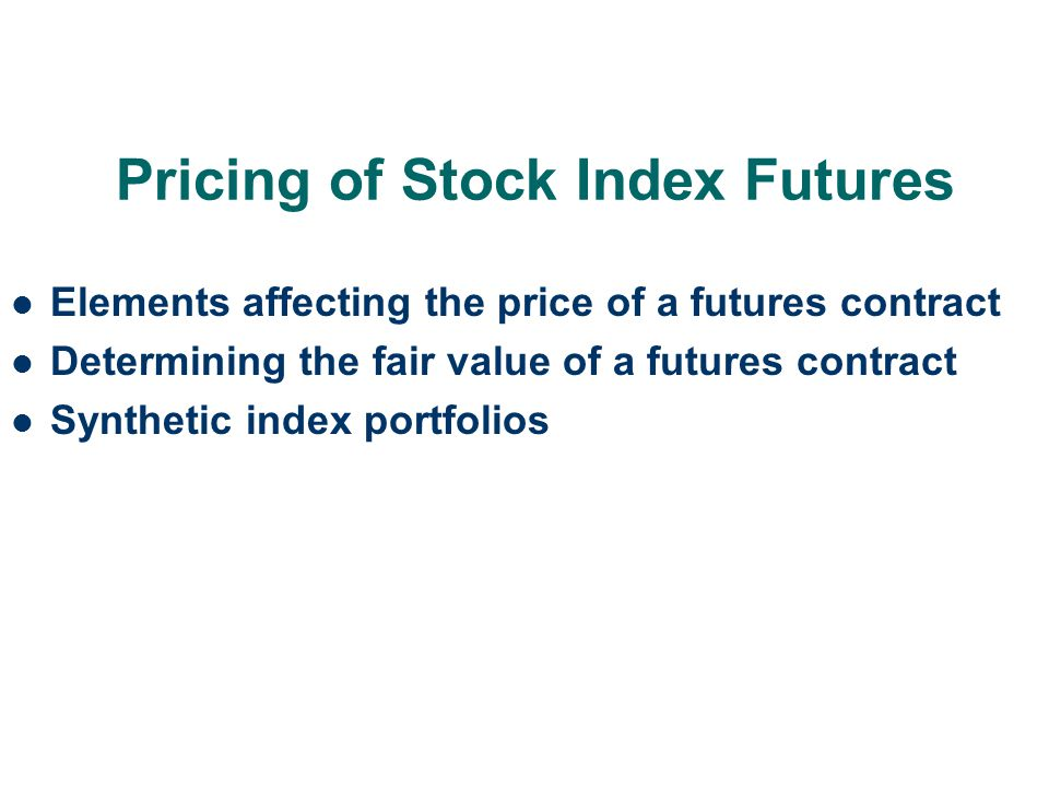Pricing of Stock Index Futures