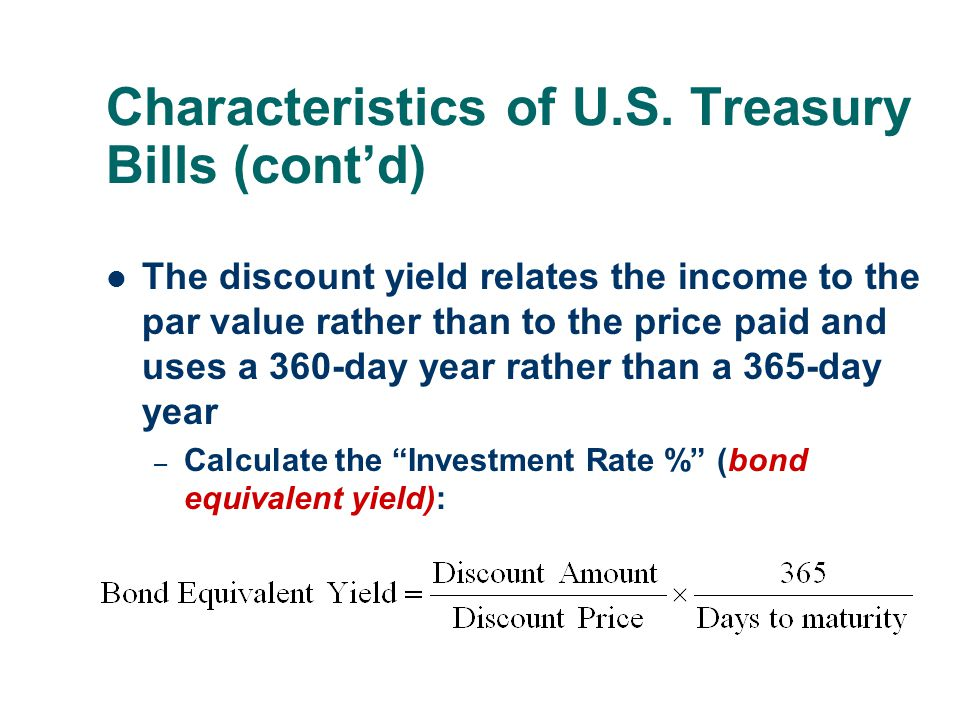 Characteristics of U.S. Treasury Bills (cont'd)