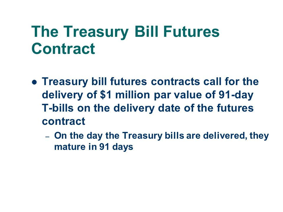 The Treasury Bill Futures Contract