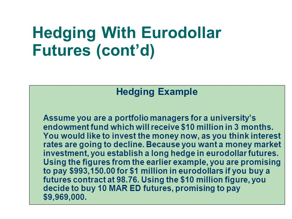 Hedging With Eurodollar Futures (cont'd)