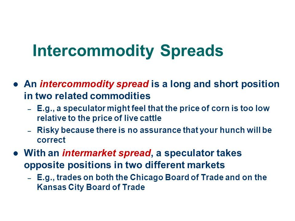 Intercommodity Spreads