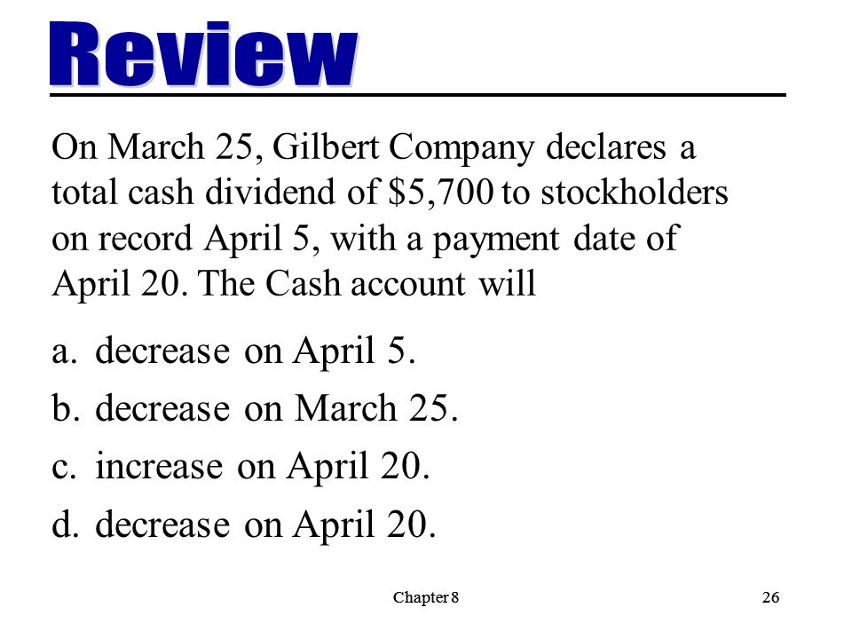 Review decrease on April 5. decrease on March 25.