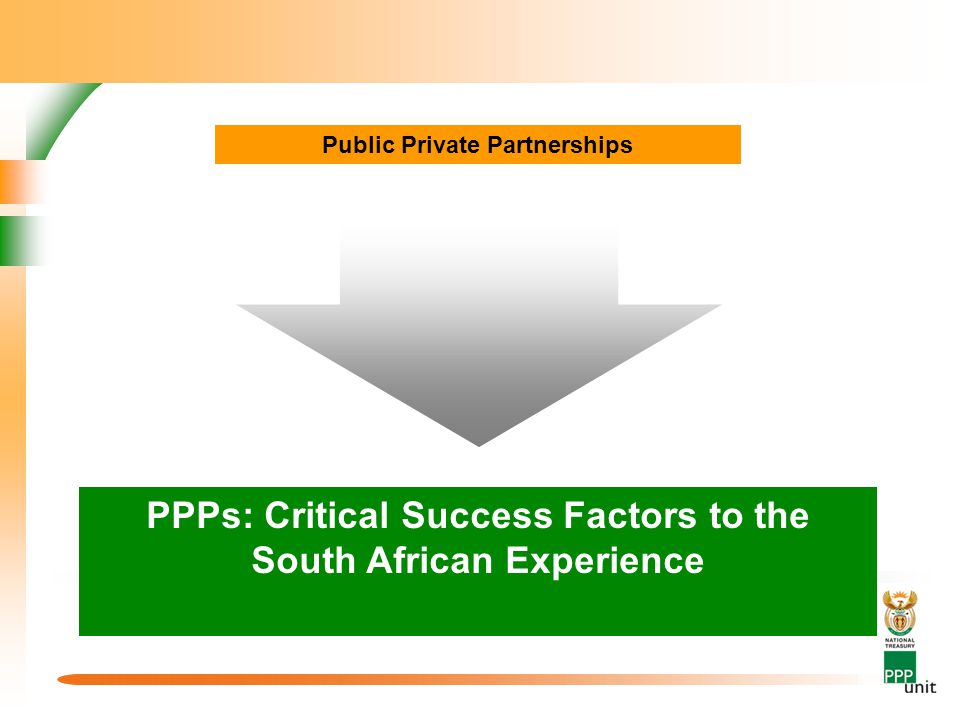 PPPs: Critical Success Factors to the South African Experience