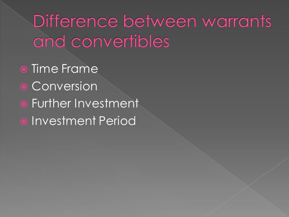 Difference between warrants and convertibles