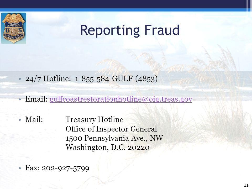 Reporting Fraud 24/7 Hotline: 1-855-584-GULF (4853)