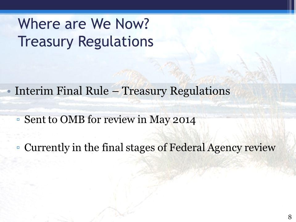 Where are We Now Treasury Regulations
