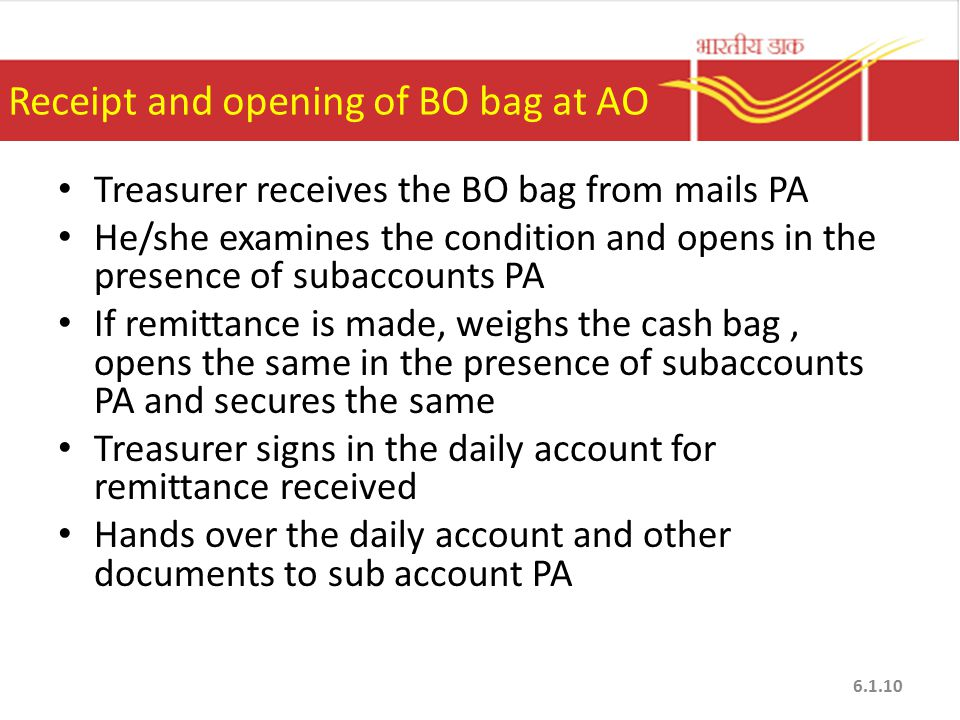 Receipt and opening of BO bag at AO