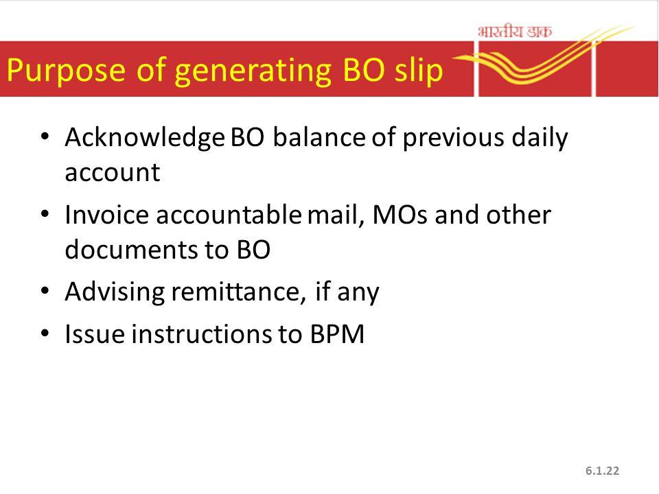 Purpose of generating BO slip