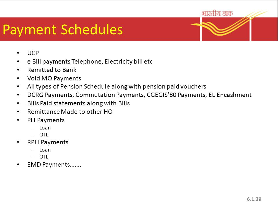 Payment Schedules UCP e Bill payments Telephone, Electricity bill etc