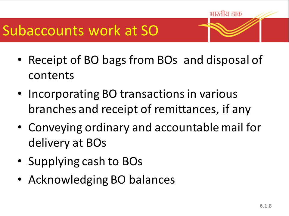 Subaccounts work at SO Receipt of BO bags from BOs and disposal of contents.