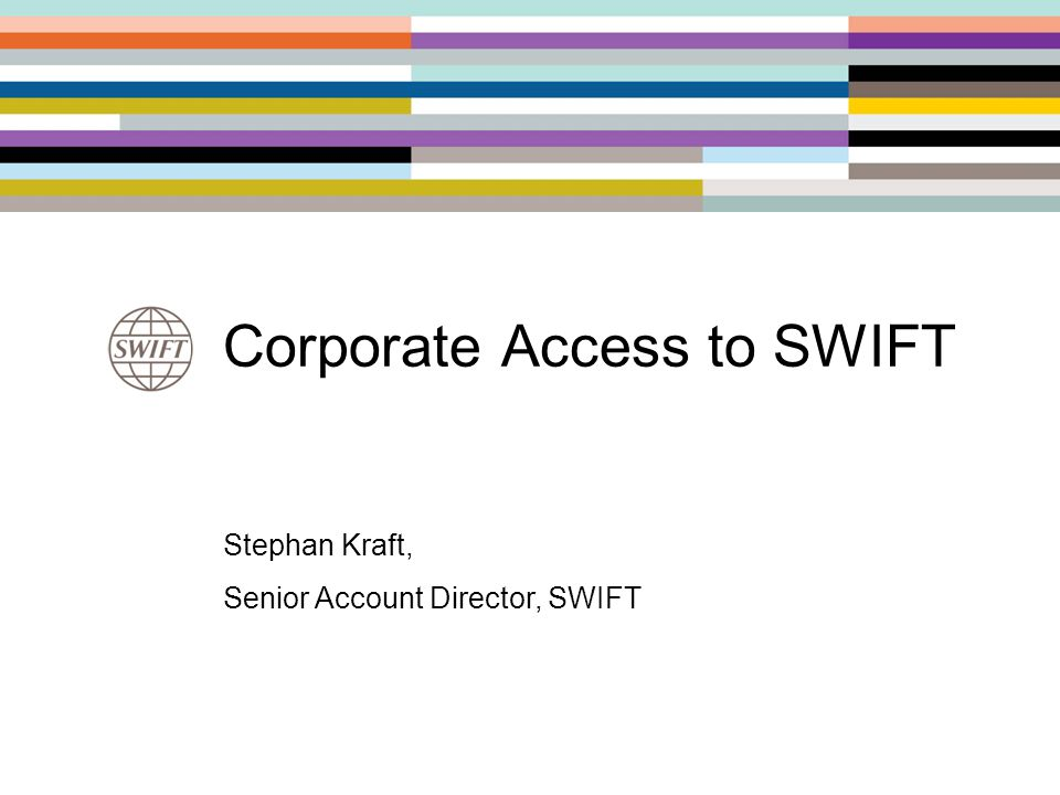 Corporate Access to SWIFT