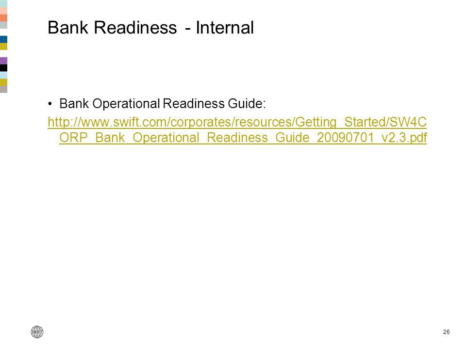 Bank Readiness - Internal