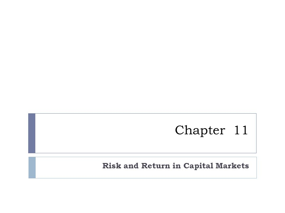 Risk and Return in Capital Markets