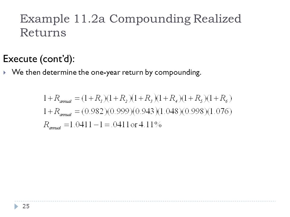 Example 11.2a Compounding Realized Returns