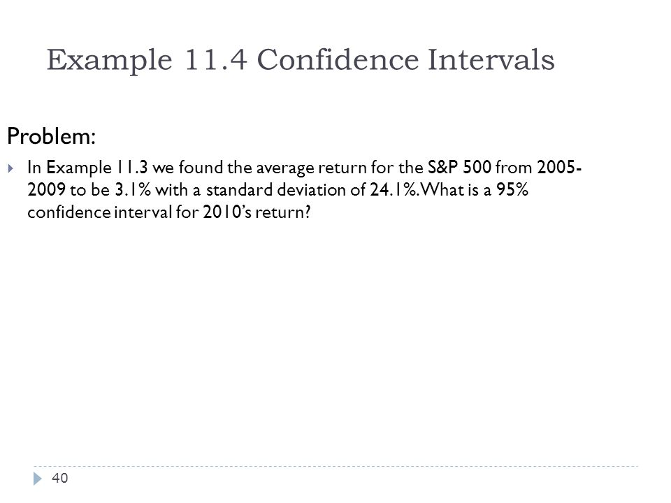 Example 11.4 Confidence Intervals