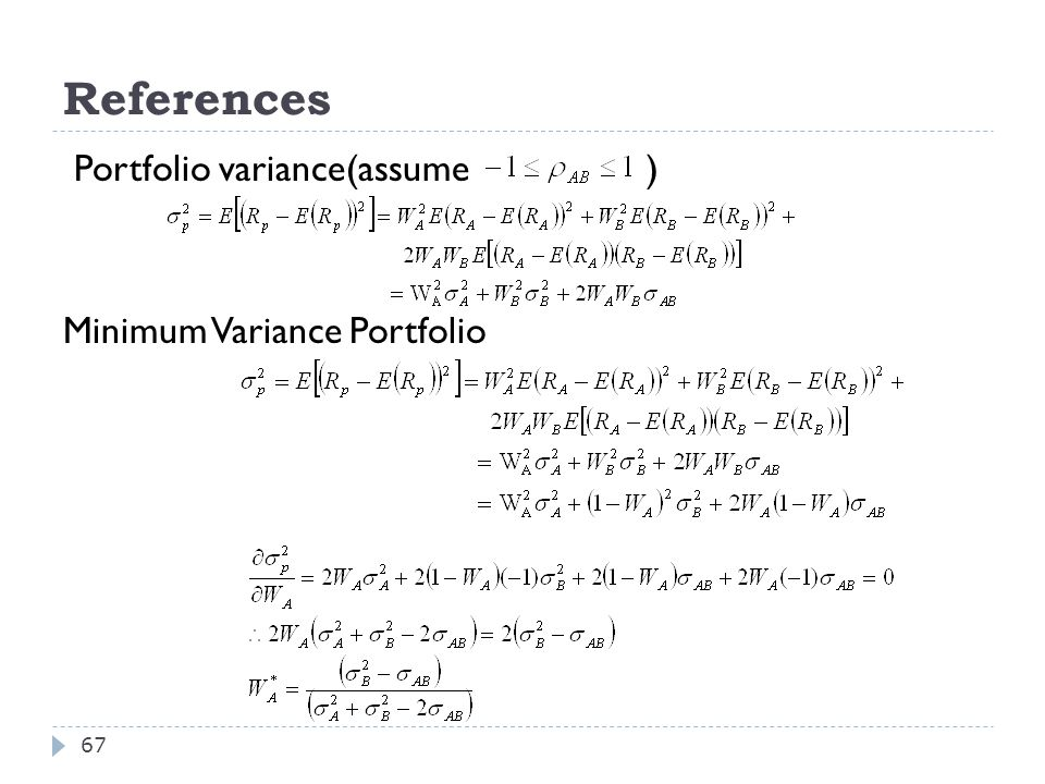 References Portfolio variance(assume ) Minimum Variance Portfolio
