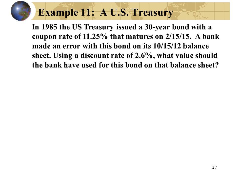 Example 11: A U.S. Treasury
