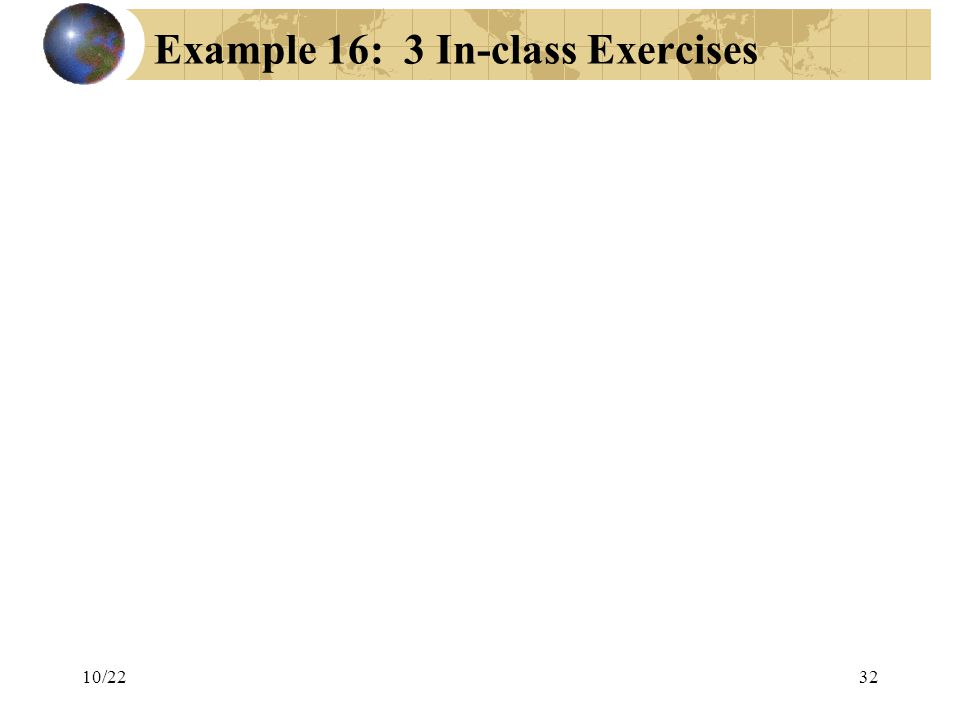 Example 16: 3 In-class Exercises