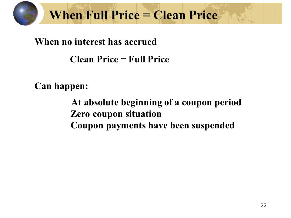 When Full Price = Clean Price