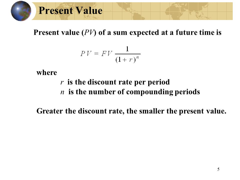 Present value (PV) of a sum expected at a future time is