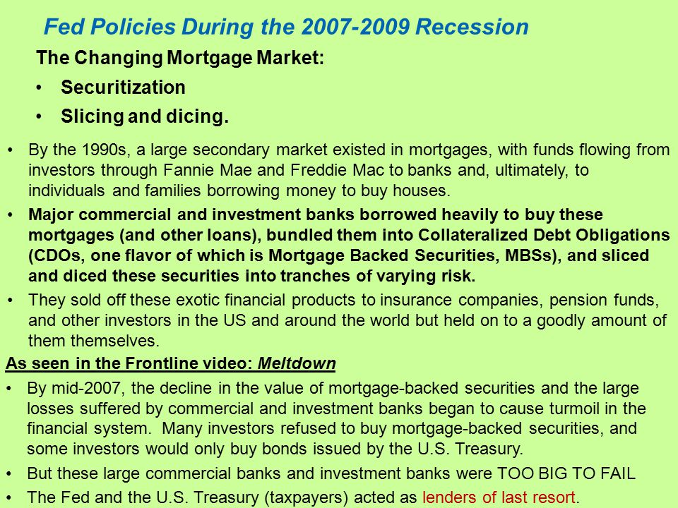 Fed Policies During the 2007-2009 Recession