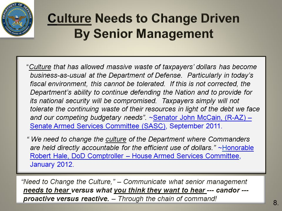 Culture Needs to Change Driven By Senior Management