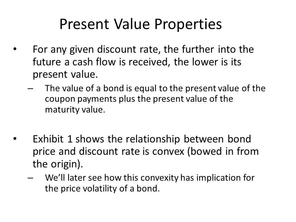 Present Value Properties