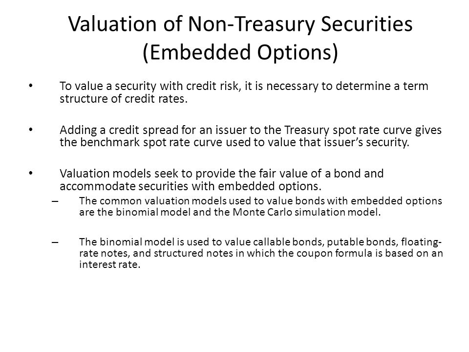 Valuation of Non-Treasury Securities (Embedded Options)