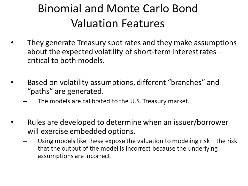 Binomial and Monte Carlo Bond Valuation Features