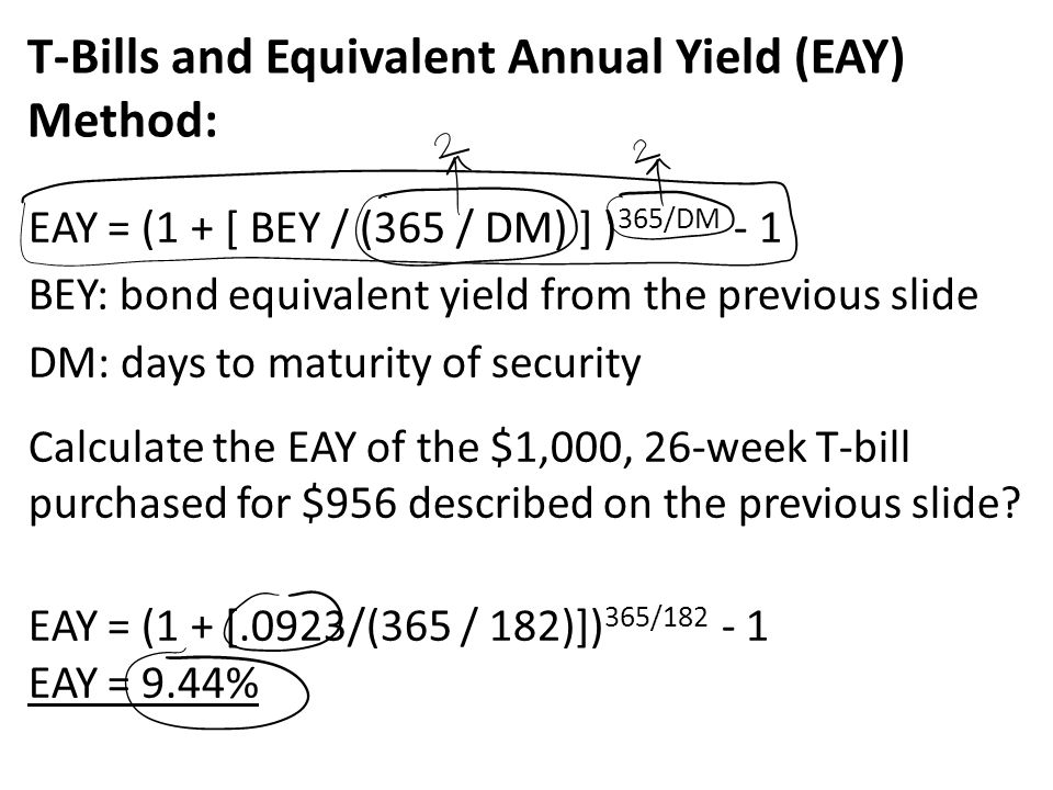 T-Bills and Equivalent Annual Yield (EAY) Method: