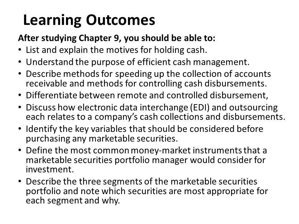 Learning Outcomes After studying Chapter 9, you should be able to: