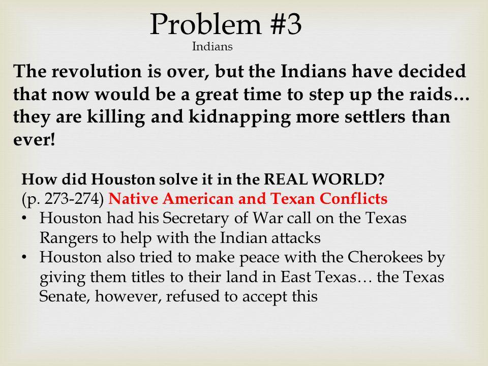 Problem #3 Indians.