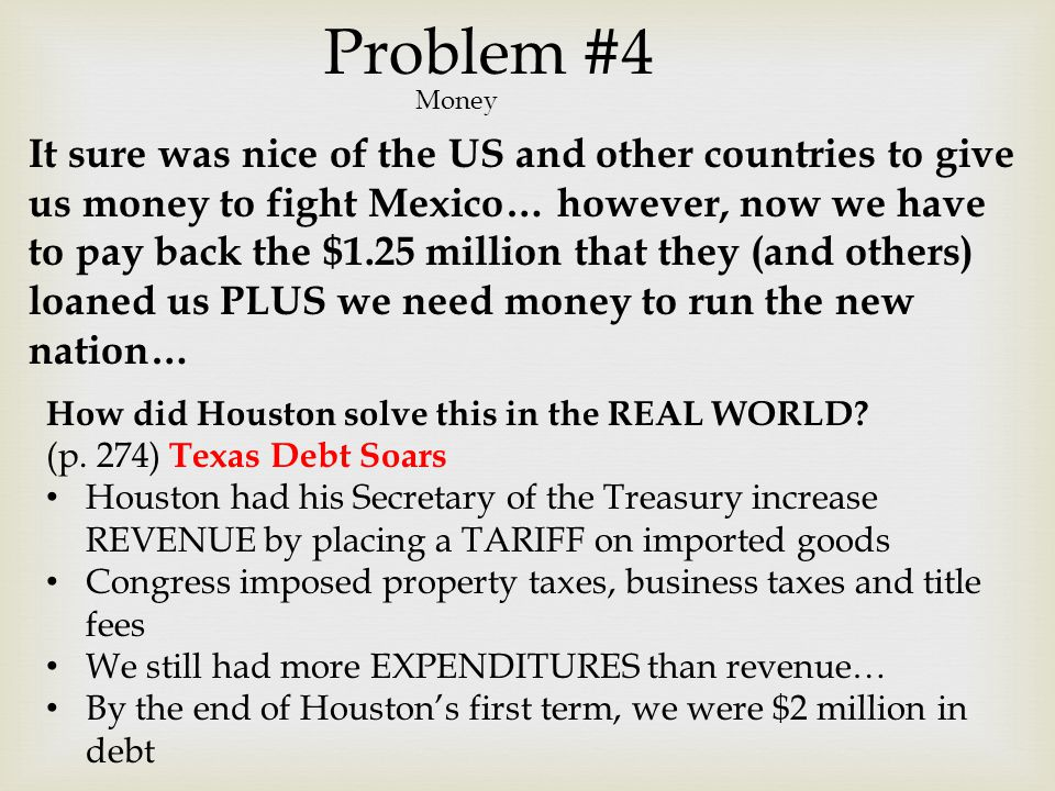 Problem #4 Money.
