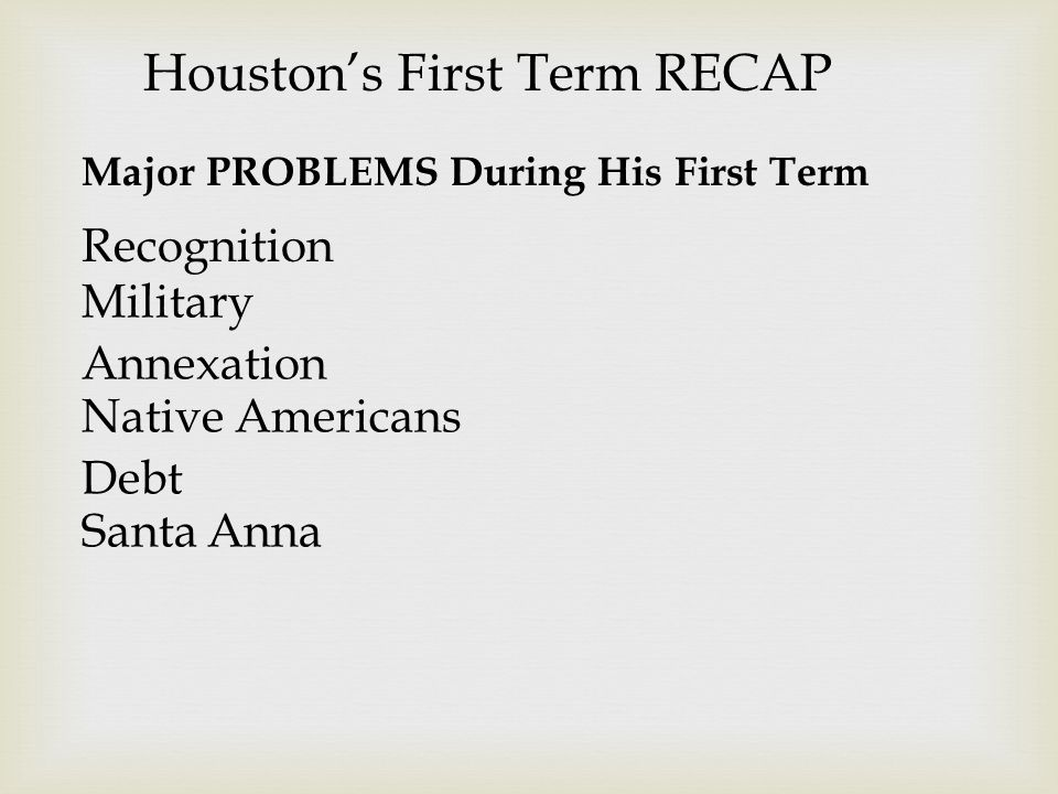 Houston's First Term RECAP