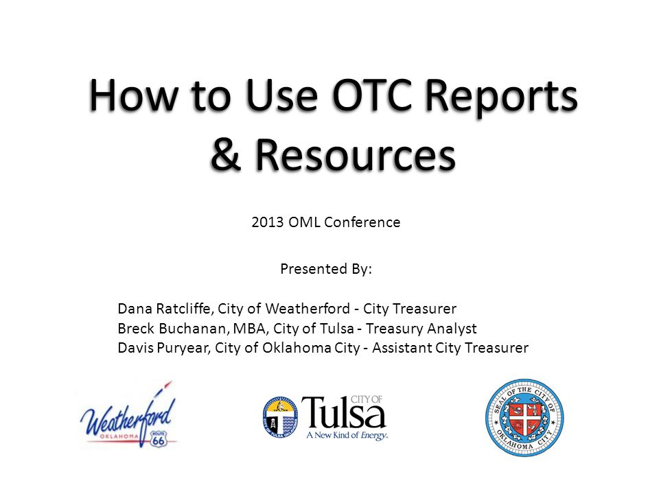 How to Use OTC Reports & Resources