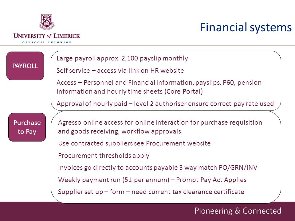 Financial systems Large payroll approx. 2,100 payslip monthly PAYROLL