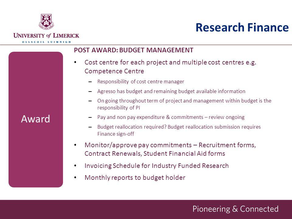 Research Finance Award POST AWARD: BUDGET MANAGEMENT